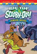 Big Top Scooby Doo  Junior Novel PDF