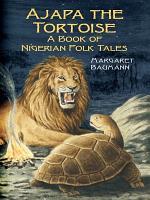 Ajapa the Tortoise