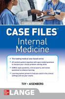 Case Files Internal Medicine  Sixth Edition PDF
