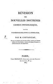 Revision des nouvelles Doctrines chimico-physiologiques