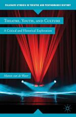 Theatre, Youth, and Culture