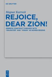 Rejoice Dear Zion  Book PDF