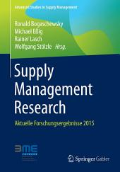 Supply Management Research: Aktuelle Forschungsergebnisse 2015