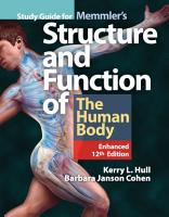 Study Guide for Memmler s Structure   Function of the Human Body  Enhanced Edition PDF