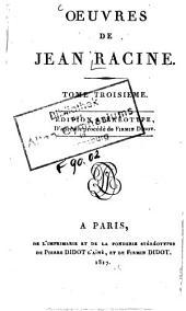 Oeuvres ¬de ¬Racine: Volume3