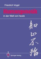 Humangenetik in der Welt von heute: 12 Salzburger Vorlesungen