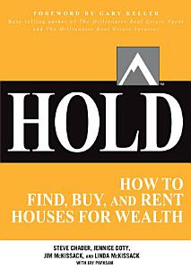 HOLD  How to Find  Buy  and Rent Houses for Wealth Book