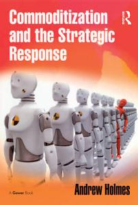 Commoditization and the Strategic Response PDF