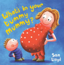 What''s in Your Tummy Mummy?