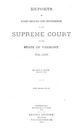 Reports of Cases Argued and Determined in the Supreme Court of Vermont: Book 9