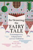 Re Orienting the Fairy Tale PDF