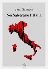 Noi Salveremo l'Italia