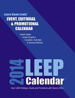 2014 LEEP Event, Editorial & Promotional Calendar