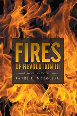 Fires of Revolution III