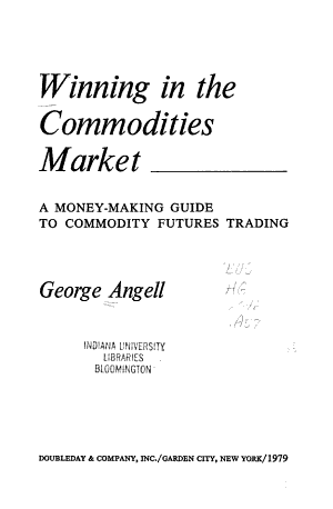 Winning in the Commodities Market