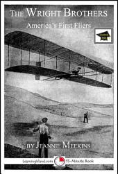 The Wright Brothers: America's First Fliers: Educational Version