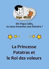 Papa Calin - 024 - La Princesse Patatras et le Roi des voleurs