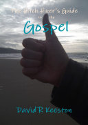 The Hitch Hiker's Guide to the Gospel