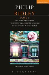 Ridley Plays 1: The Pitchfork Disney; The Fastest Clock in the Universe; Ghost from a Perfect Place
