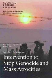 Intervention to Stop Genocide and Mass Atrocities: International Norms and U.S. Policy