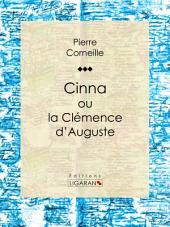 Cinna: ou la Clémence d'Auguste