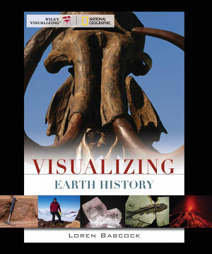 Visualizing Earth History, 1st Edition