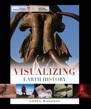 Visualizing Earth History  1st Edition PDF