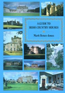 Download A Guide to Irish Country Houses Book