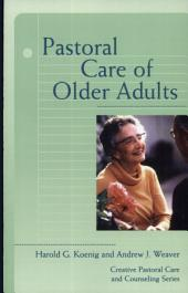 Pastoral Care of Older Adults