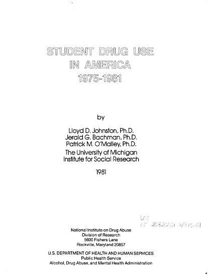 Student Drug Use in America  1975 1981 PDF