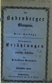 Gesammelte Erzählungen und poetische Schriften: ¬Der Babenberger Ehrenpreis, Band 15