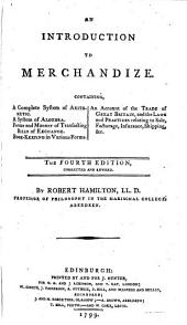 An introduction to merchandize ... The fourth edition, corrected and revised