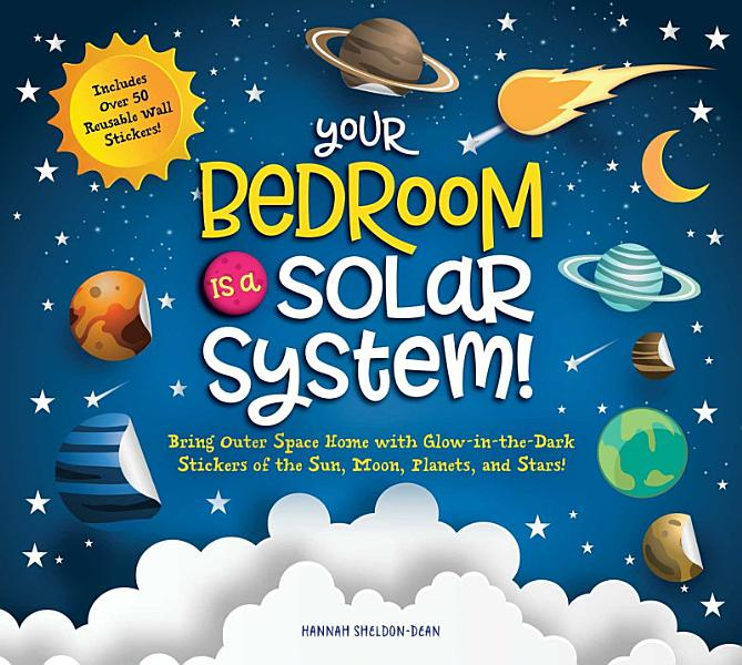 Download Your Bedroom is a Solar System  Book