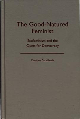 The Good natured Feminist