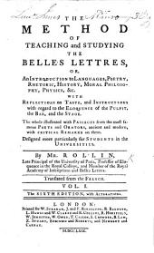 The method of teaching and studying the belles lettres ... Translated from the French ... The fifth edition
