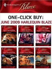 One-Click Buy: June 2009 Harlequin Blaze: Branded\When the Sun Goes Down...\Undressed\Twin Temptation\Letters from Home\The Mighty Quinns: Brody