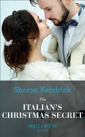 The Italian's Christmas Secret (Mills & Boon Modern) (One Night With Consequences, Book 35)