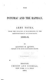 The Potomac and the Rapidan: Army Notes from the Failure at Winchester to the Reënforcement of Rosecrans. 1861-3