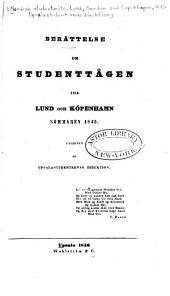 Berättelse om studenttågen till Lund och Köpenhamn, sommaren 1845