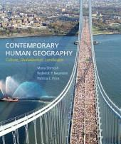 Loose-leaf Version for Contemporary Human Geography: Culture, Globalization, Landscape