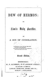 Dew of Hermon: or Zion's daily sacrifice, by a son of consolation (R.B. Sanderson).