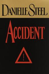 Accident: A Novel