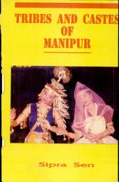 Tribes and Castes of Manipur: Description and Select Bibliography