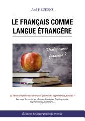 Le français comme langue étrangère: Méthodes, vocabulaire et exercices