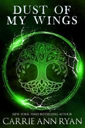 Dust of My Wings: (A Paranormal Fantasy Shifter Dante's Circle Romance)