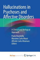 Hallucinations In Psychoses And Affective Disorders Book PDF