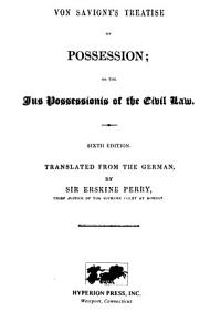 Von Savigny's Treatise on Possession