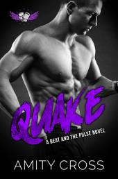 Quake: (#8 The Beat and The Pulse)