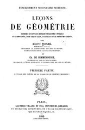 Lećons de géométrie rédigées suivant les derniers programmes officiels et accompagnées: Partie a l'usage des élèves de la classe de quatrième (moderne)