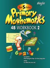 New Syllabus Primary Mathematics Workbook 4B Part 2